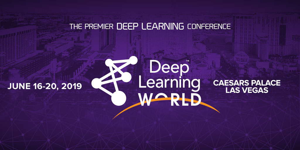 Deep Learning World 2018 - the premier conference - Speakers